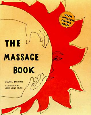 The Massage Book By Downing, George